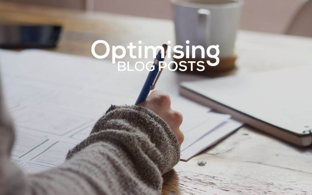 Optimising Blog Posts